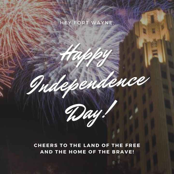 Have a safe and fun 4th of July!