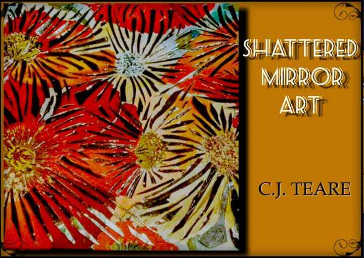 """Proud to have """"Shattered Mirror Art""""  by: C.J. Teare with us on July 3rd. at our market from 10-4. COME SEE US!"""
